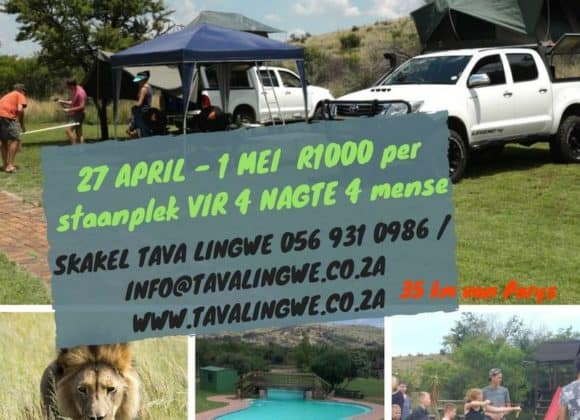 Special!! Camping Weekend R1000 for 4 nights for 4 people :  27 April – 1 May 2018
